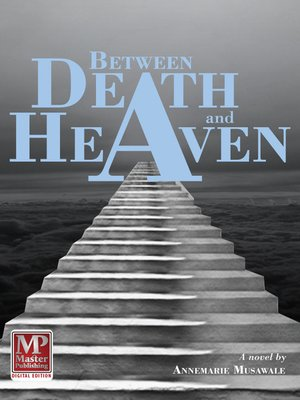 cover image of Between Death and Heaven