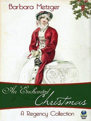 cover image of An Enchanted Christmas