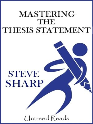 cover image of Mastering the Thesis Statement