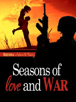 cover image of Seasons of Love and War
