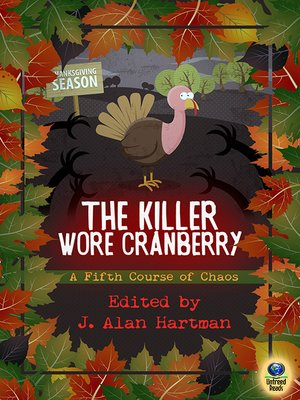 cover image of The Killer Wore Cranberry: A Fifth Course of Chaos