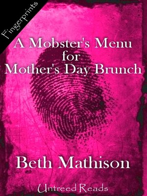 cover image of A Mobster's Menu for Mother's Day Brunch