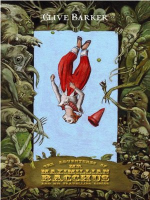 cover image of The Adventures of Mr. Maximillian Bacchus & His Traveling Circus