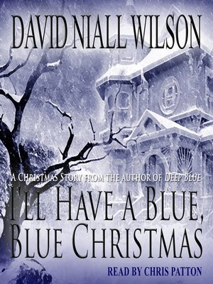 ill have a blue blue christmas - I Ll Have A Blue Christmas