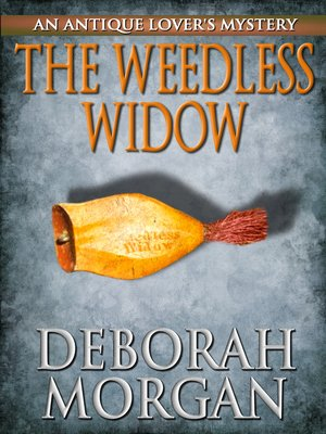 cover image of The Weedless Widow