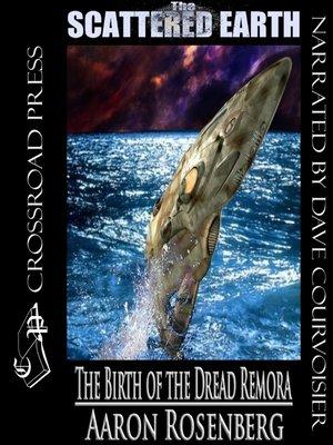 cover image of The Birth of the Dread Remora