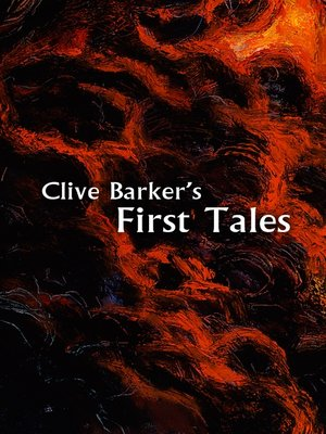 cover image of Clive Barker's First Tales