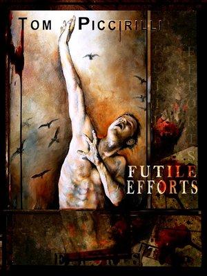 cover image of Futile Efforts