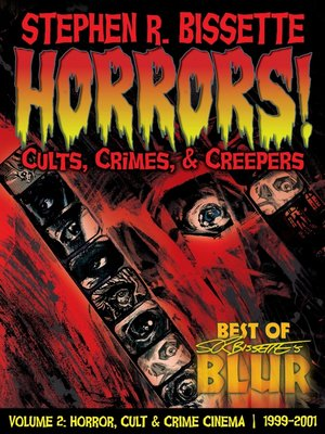 cover image of Horrors! Cults, Crimes & Creepers
