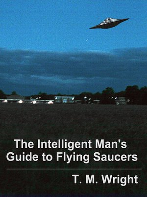 cover image of The Intelligent Man's Guide to Flying Saucers