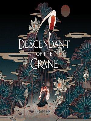 cover image of Descendant of the Crane