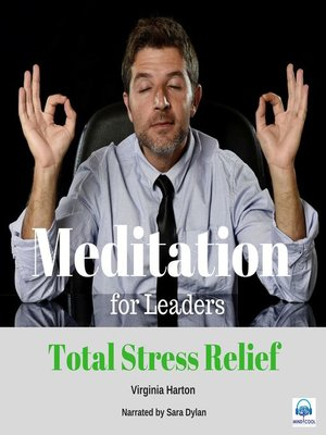 cover image of Meditation for Leaders: Total Stress Relief