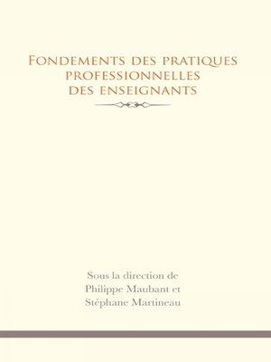cover image of Fondements des pratiques professionnelles des enseignants