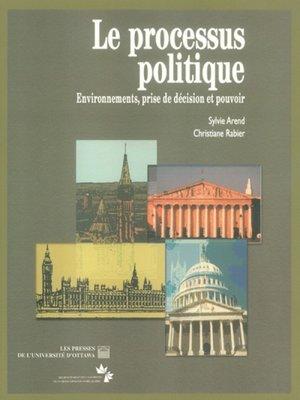 cover image of Le Processus politique