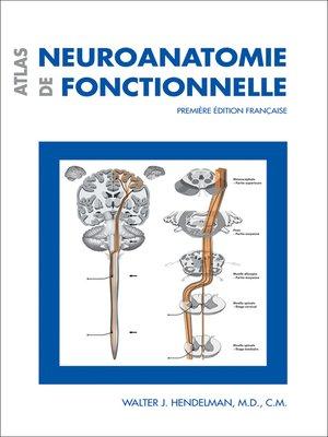 cover image of Atlas de neuroanatomie fonctionnelle