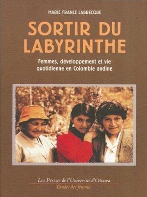 cover image of Sortir du labyrinthe