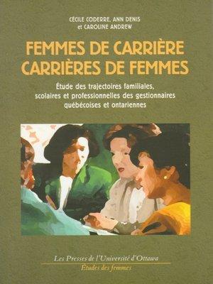 cover image of Femmes de carrière, carrières de femmes