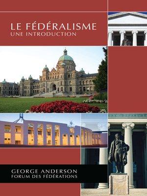 cover image of Le Fédéralisme
