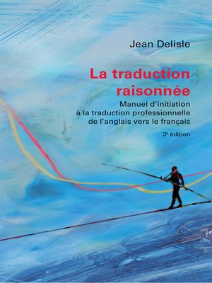 cover image of La traduction raisonnée, 3e édition