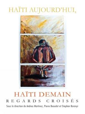 cover image of Haïti aujourd'hui, Haïti demain