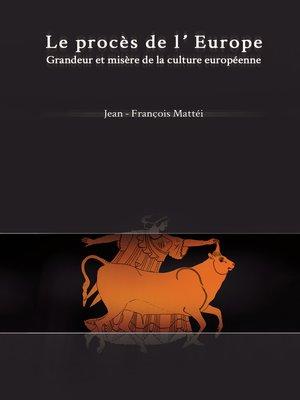 cover image of Le Procès de l'Europe