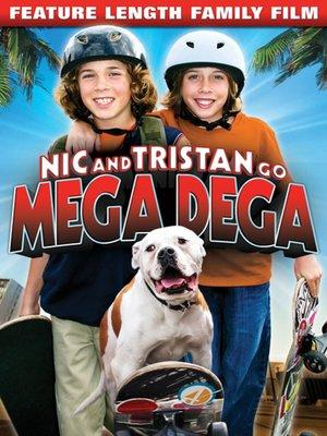 cover image of Nic & Tristan Go Mega Dega