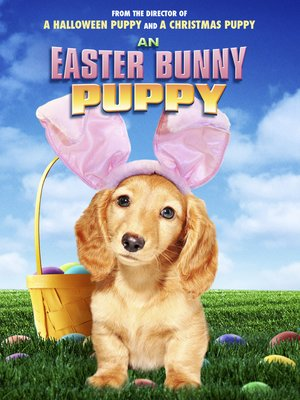 cover image of An Easter Bunny Puppy