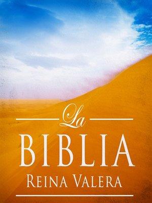 cover image of La Biblia Reina Valera