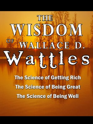 cover image of The Wisdom of Wallace D. Wattles