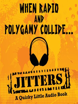 cover image of Jitters-A Quirky Little Audio Book