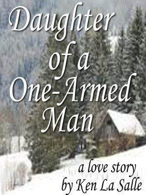 cover image of Daughter of a One-Armed Man