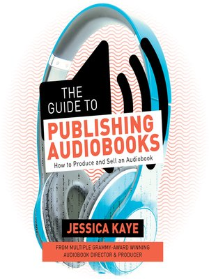 cover image of The Guide to Publishing Audiobooks
