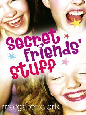 cover image of Secret Friends' Stuff