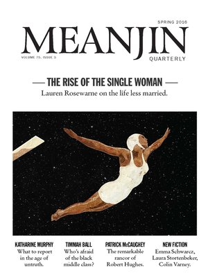 cover image of Meanjin, Volume 75, Number 3