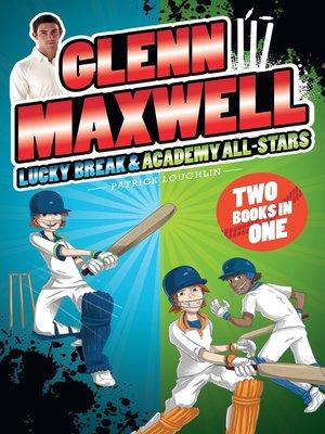 cover image of Glenn Maxwell 1 & 2 Bindup