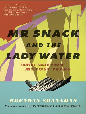 cover image of Mr Snack and the Lady Water