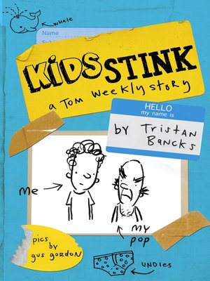 cover image of Kids Stink (A Tom Weekly Story)
