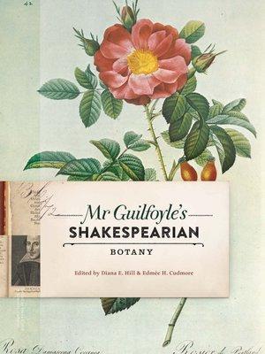cover image of Mr Guilfoyle's Shakespearian Botany