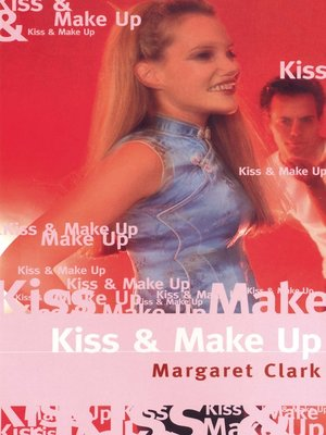 cover image of Kiss and Make Up