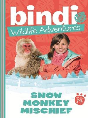 cover image of Snow Monkey Mischief