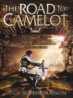 cover image of The Road to Camelot