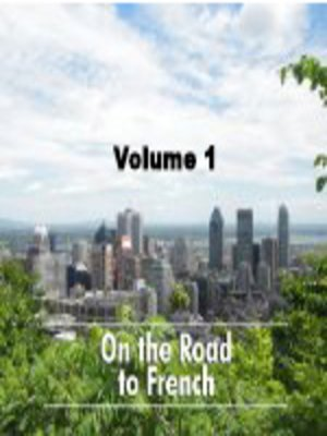 cover image of On the Road to French, Volume 1