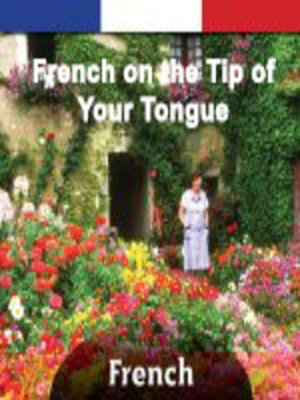 cover image of French on the Tip of Your Tongue