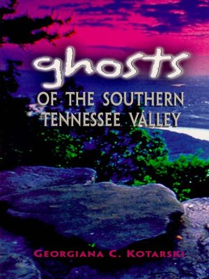 cover image of Ghosts of the Southern Tennessee Valley