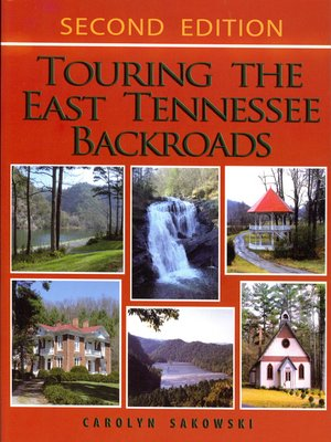 cover image of Touring the East Tennessee Backroads