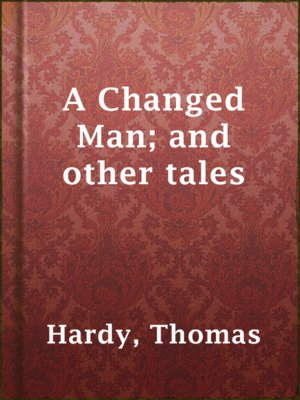 cover image of A Changed Man; and other tales