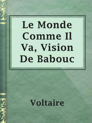 cover image of Le Monde Comme Il Va, Vision De Babouc