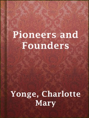cover image of Pioneers and Founders