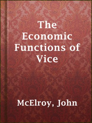 cover image of The Economic Functions of Vice