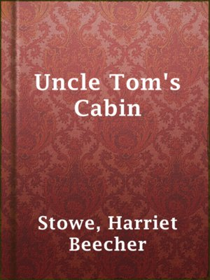 the theme of christianity in uncle toms cabin by harriet beecher stowe Major characters in uncle tom's cabin edit uncle tom  another major theme of uncle tom's cabin is the moral  on harriet beecher stowe's uncle tom's cabin.